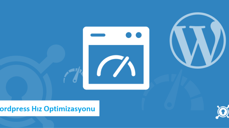 wordpress hiz optimizasyonu 770x430 - Wordpress Hız Optimizasyonu