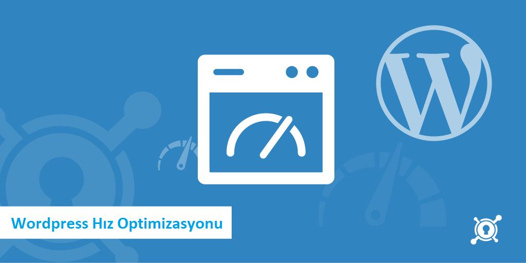 wordpress hiz optimizasyonu - Wordpress Hız Optimizasyonu