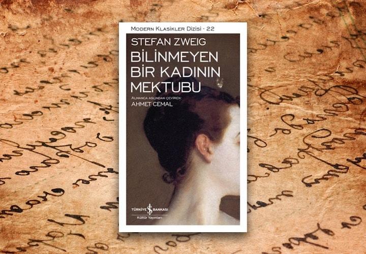bilinmeyen bir kadinin mektubu stefan zweig min - Bilinmeyen Bir Kadının Mektubu Romanının İncelenmesi