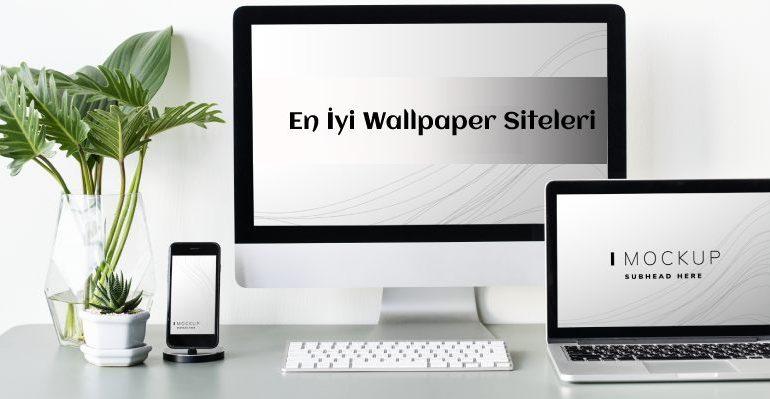 en iyi wallpaper siteleri 770x399 - En İyi Ücretsiz Wallpaper Siteleri