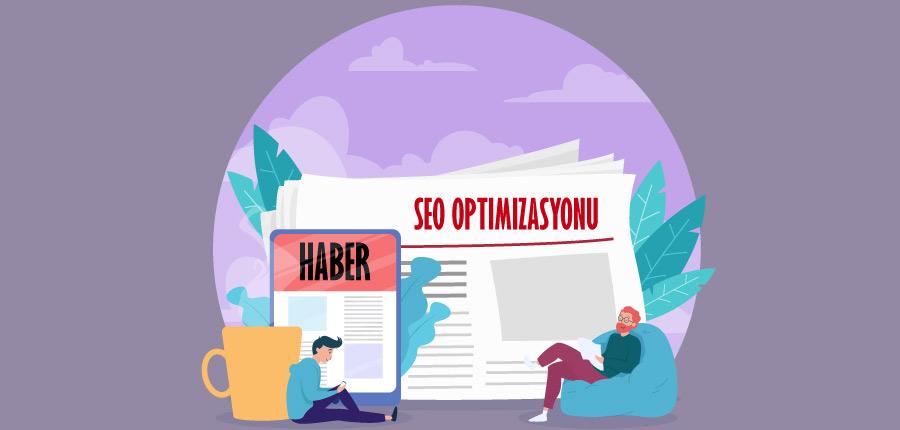 Haber Siteleri İçin Seo Optimizasyonu