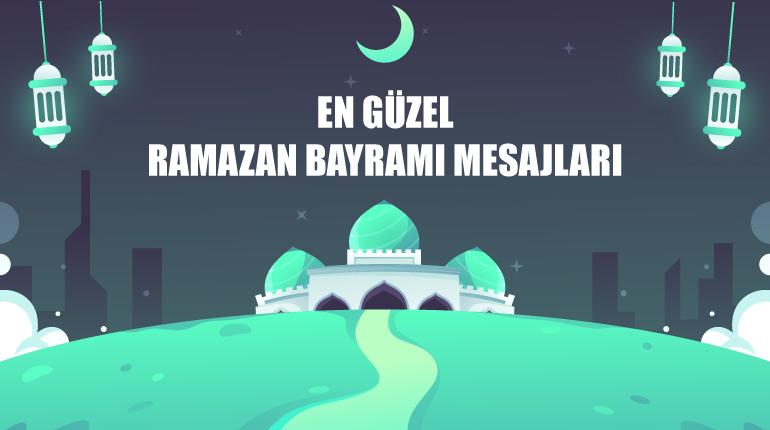 En güzel ramazan bayramı mesajları.