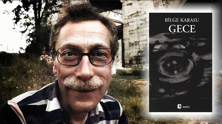 Bilge karasu gece romanı ve renkli fotoğrafı.